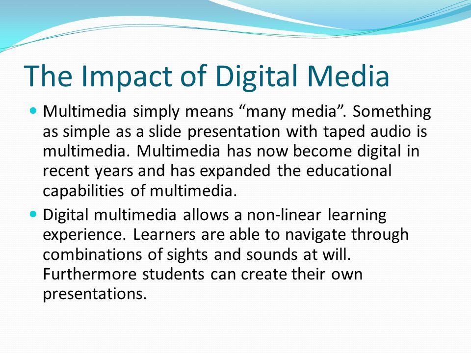 The Impact of Digital Media