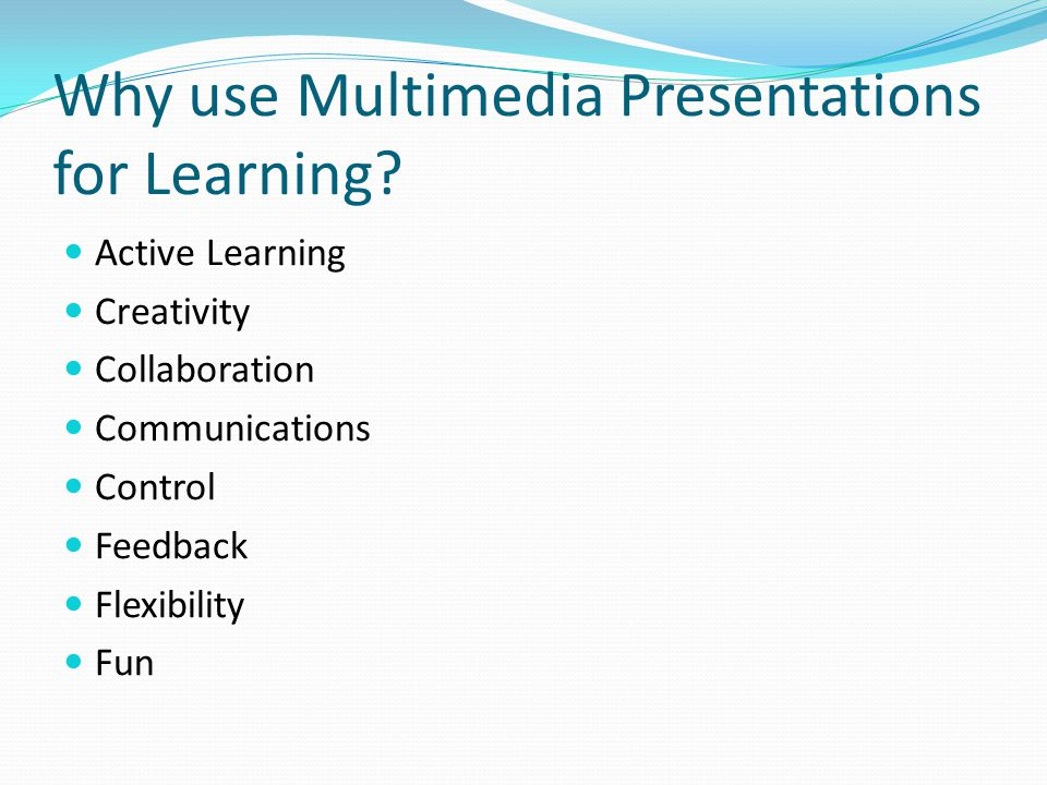 Why use Multimedia Presentations for Learning