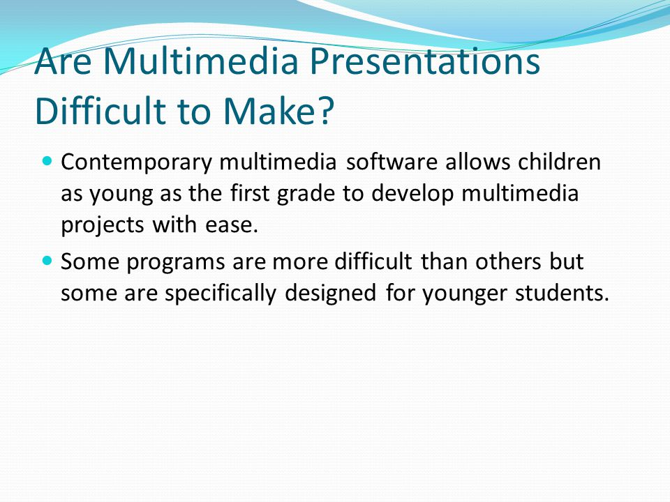 Are Multimedia Presentations Difficult to Make