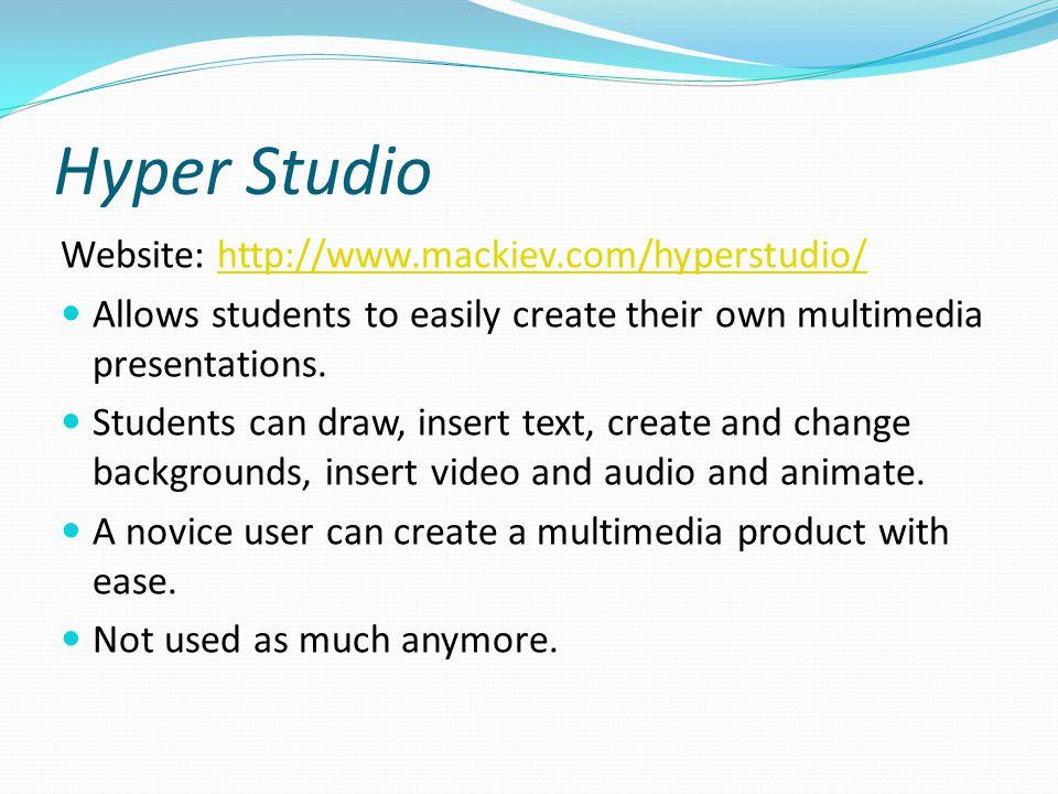 Hyper Studio Website: http://www.mackiev.com/hyperstudio/