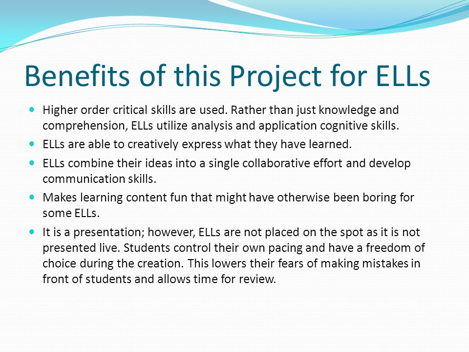 Benefits of this Project for ELLs