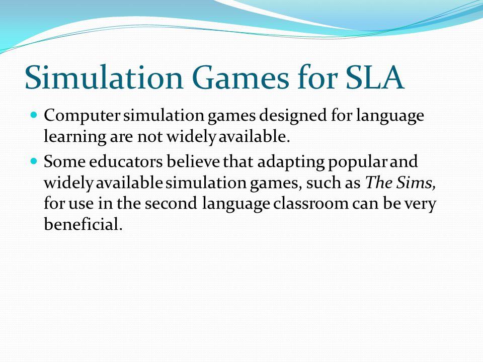 Simulation Games for SLA