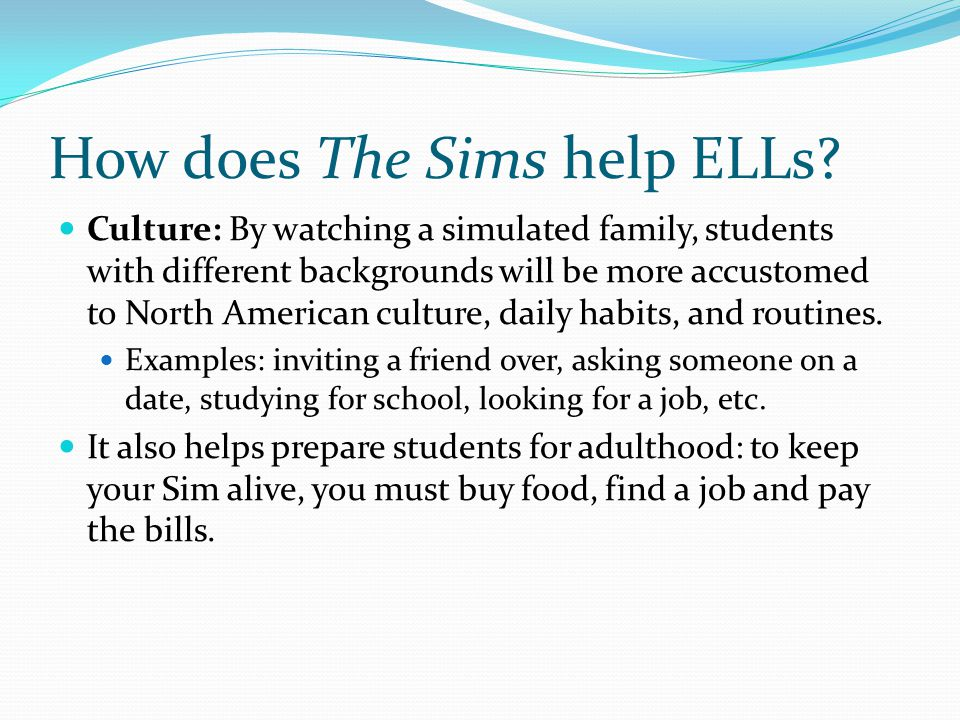 How does The Sims help ELLs