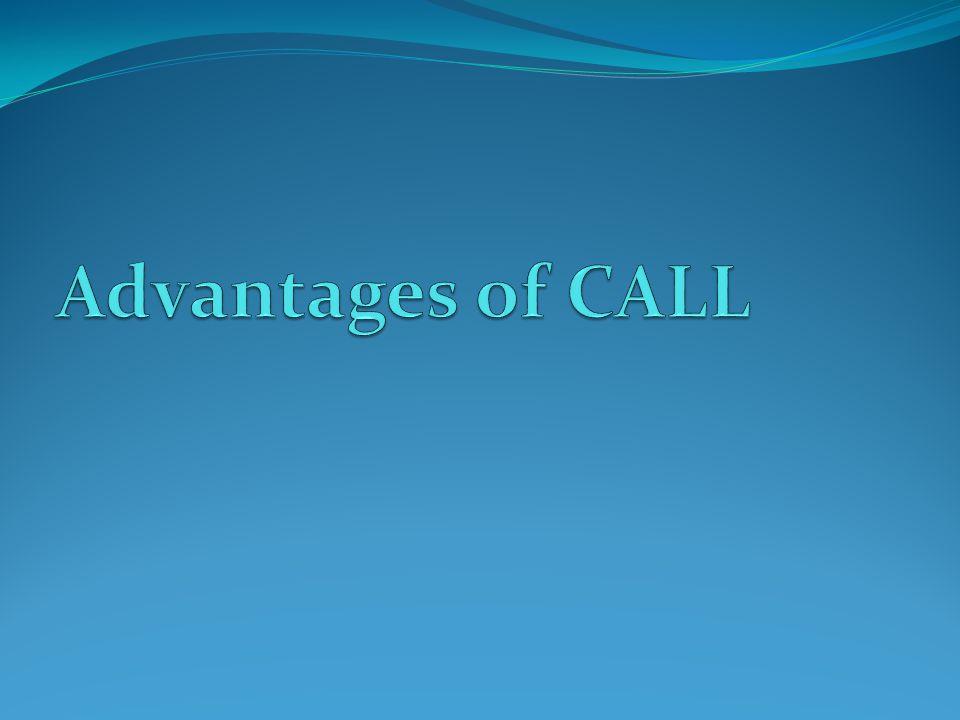 Advantages of CALL
