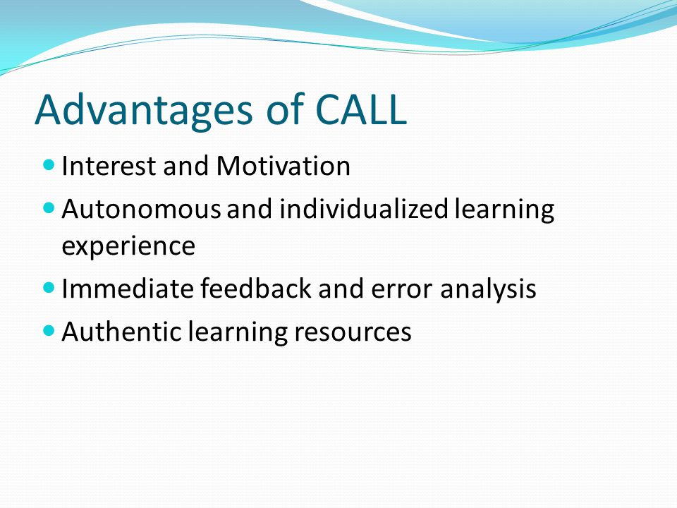 Advantages of CALL Interest and Motivation