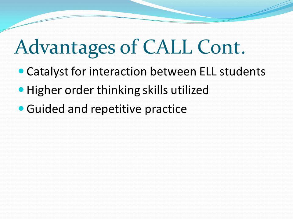 Advantages of CALL Cont.