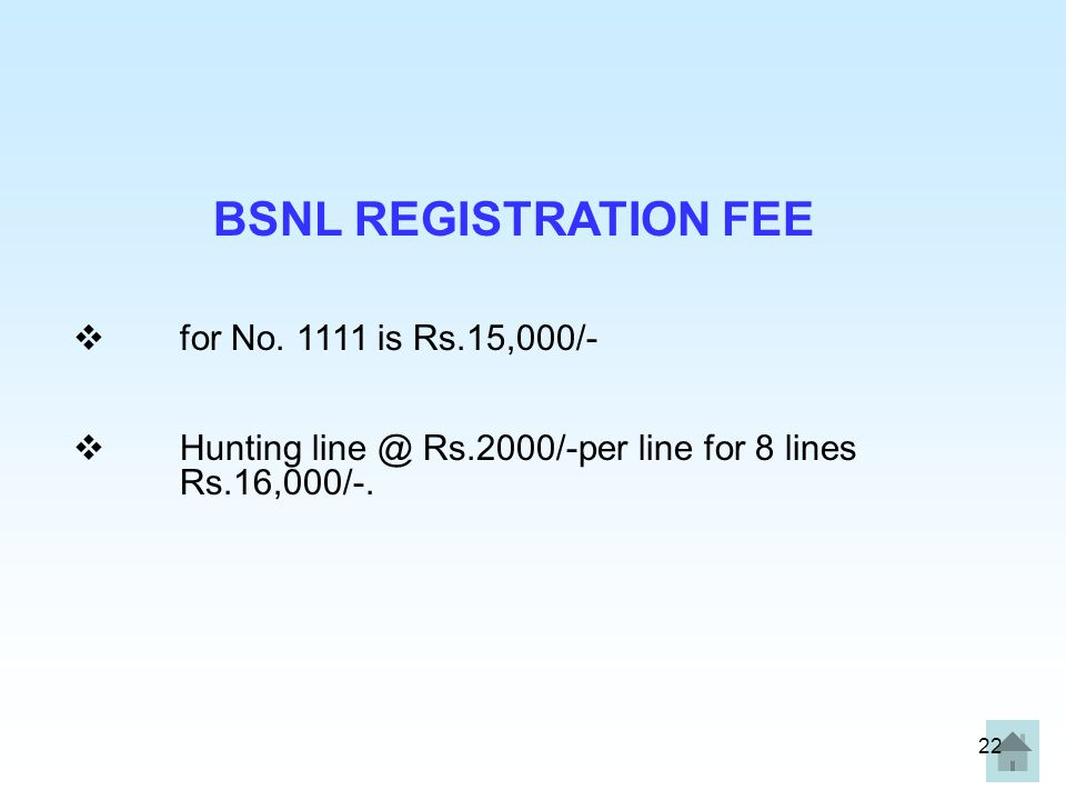 BSNL REGISTRATION FEE for No. 1111 is Rs.15,000/-