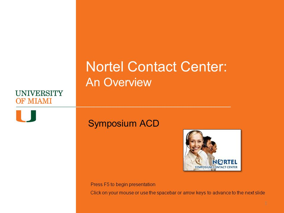 Nortel Contact Center: An Overview