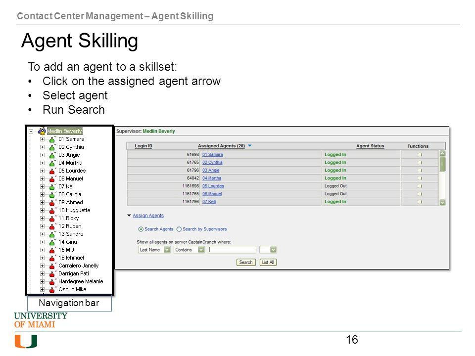 Agent Skilling To add an agent to a skillset: