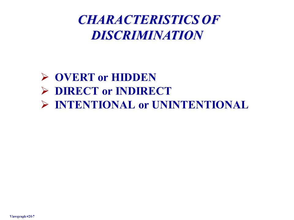 CHARACTERISTICS OF DISCRIMINATION