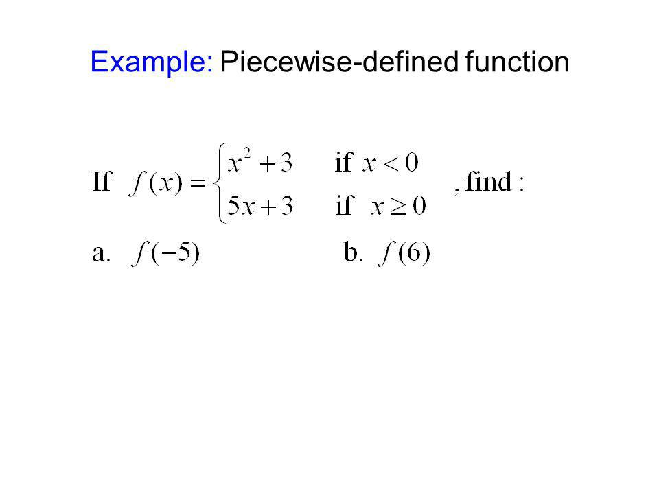 Example: Piecewise-defined function