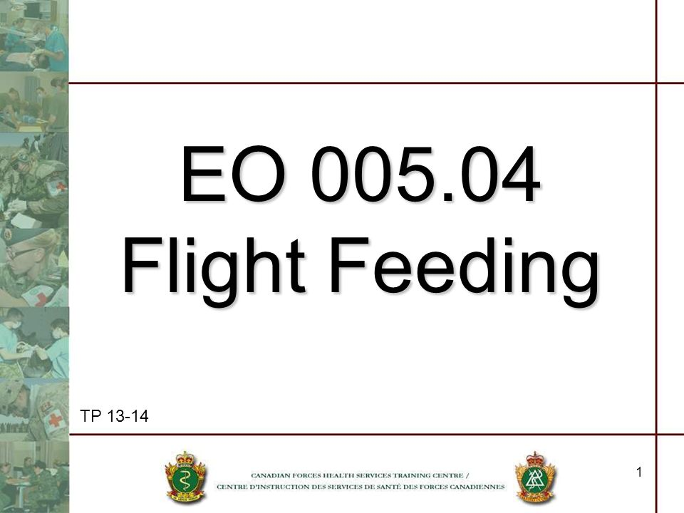 EO 005.04 Flight Feeding TP 13-14