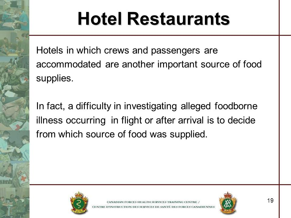 Hotel Restaurants Hotels in which crews and passengers are