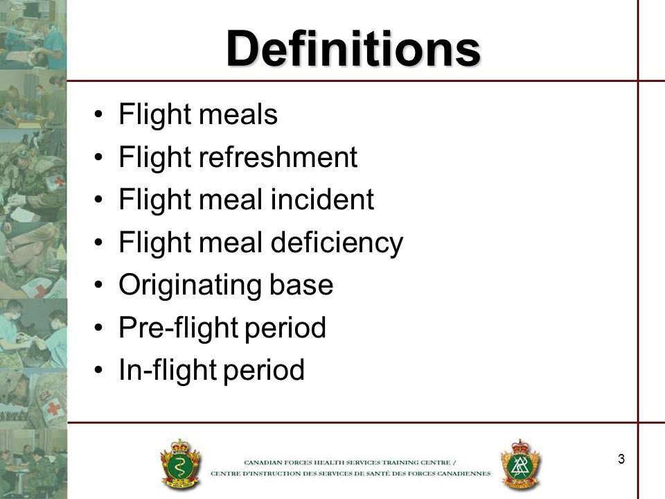 Definitions Flight meals Flight refreshment Flight meal incident