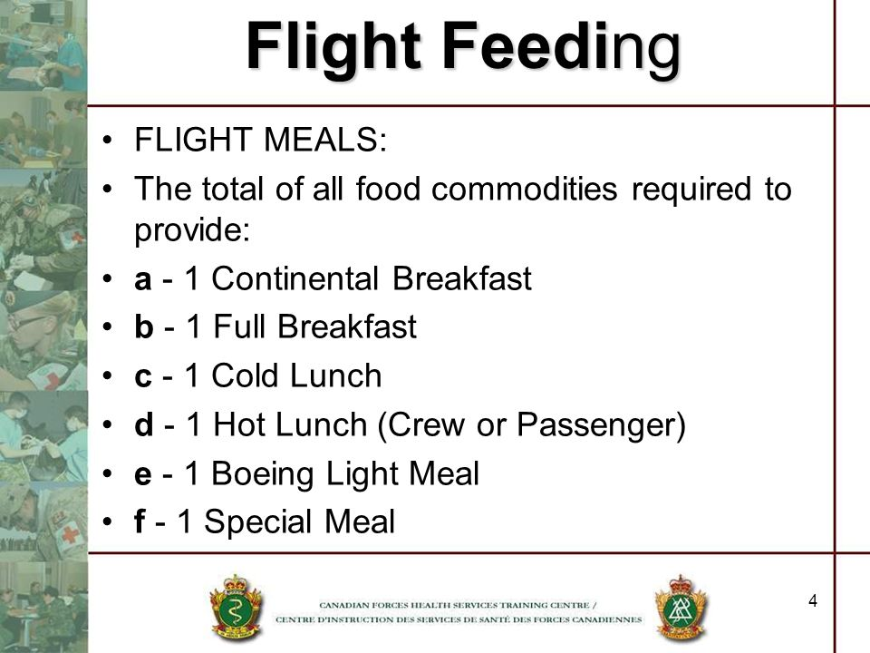 Flight Feeding FLIGHT MEALS: