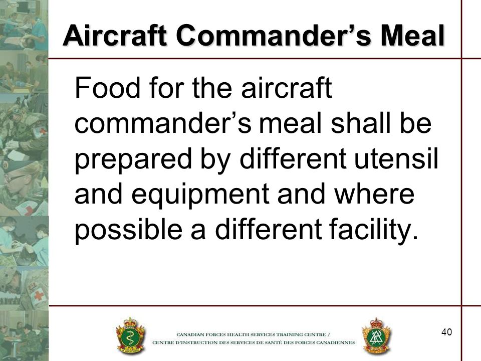 Aircraft Commander's Meal