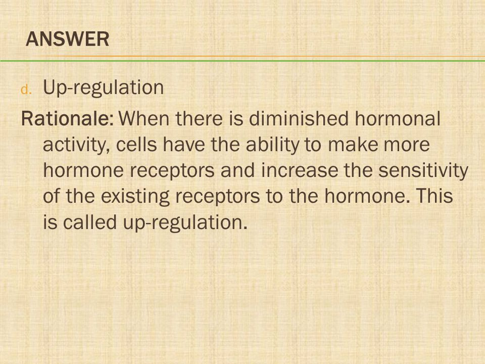 Answer Up-regulation.