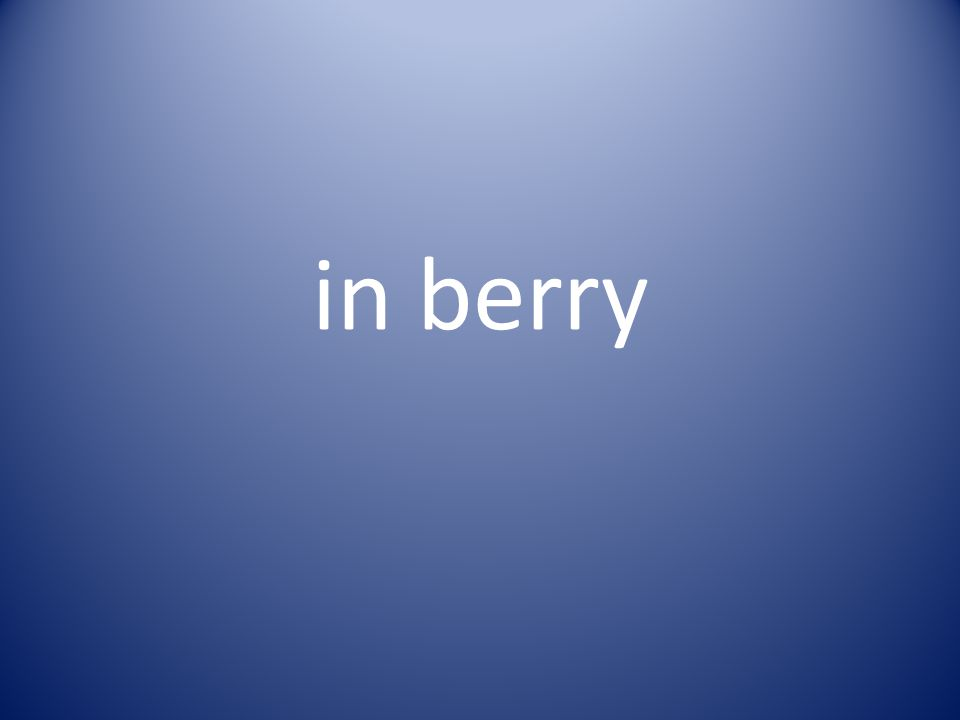 in berry