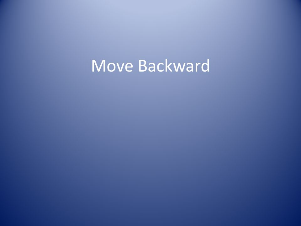 Move Backward