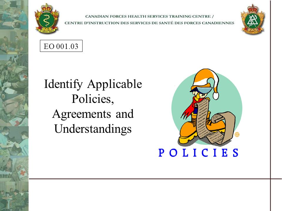 Identify Applicable Policies, Agreements and Understandings