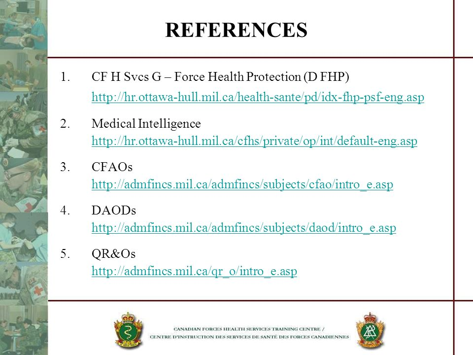 REFERENCES CF H Svcs G – Force Health Protection (D FHP)