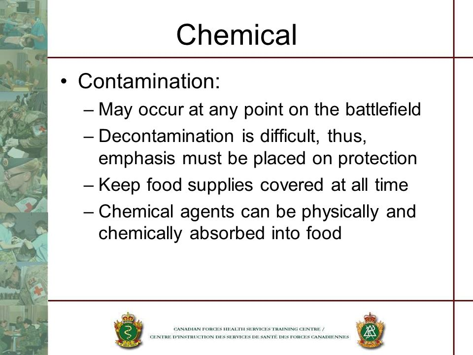Chemical Contamination: May occur at any point on the battlefield