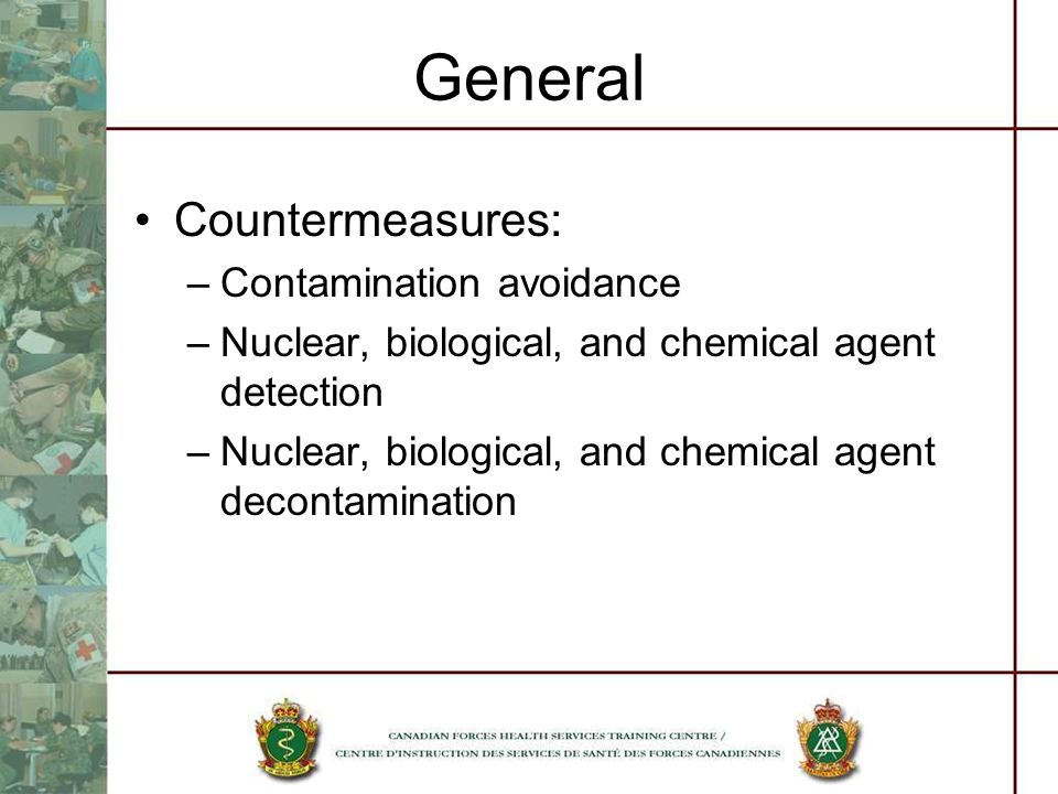 General Countermeasures: Contamination avoidance