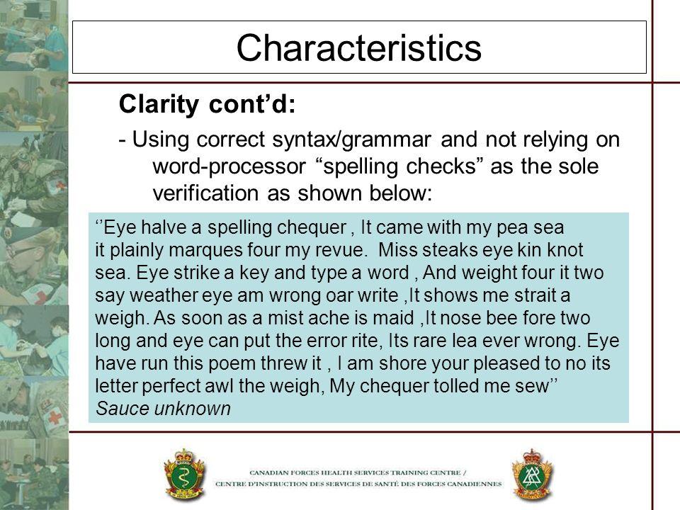 Characteristics Clarity cont'd: