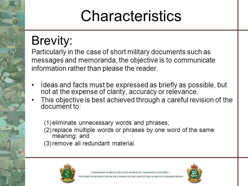 Characteristics Brevity: