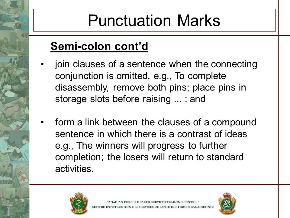 Punctuation Marks Semi-colon cont'd