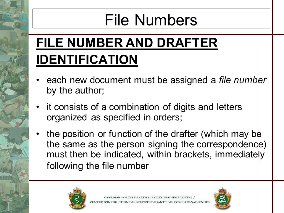 File Numbers FILE NUMBER AND DRAFTER IDENTIFICATION