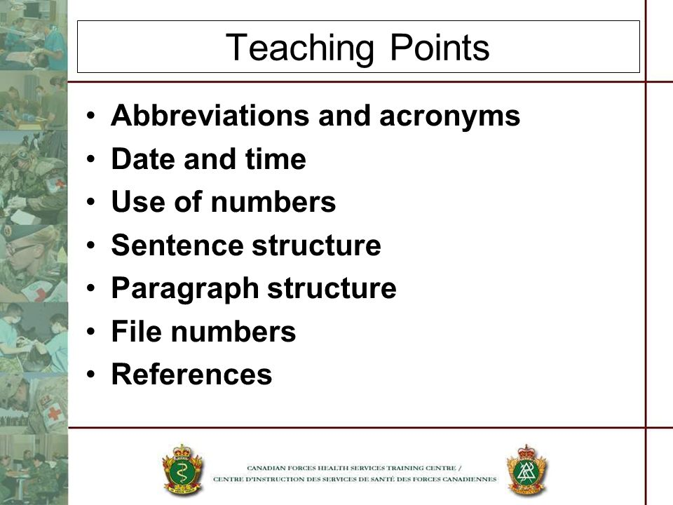 Teaching Points Abbreviations and acronyms Date and time