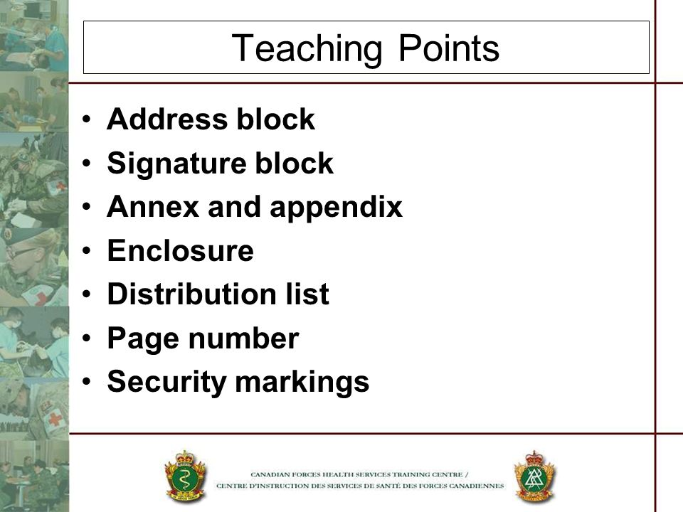 Teaching Points Address block Signature block Annex and appendix