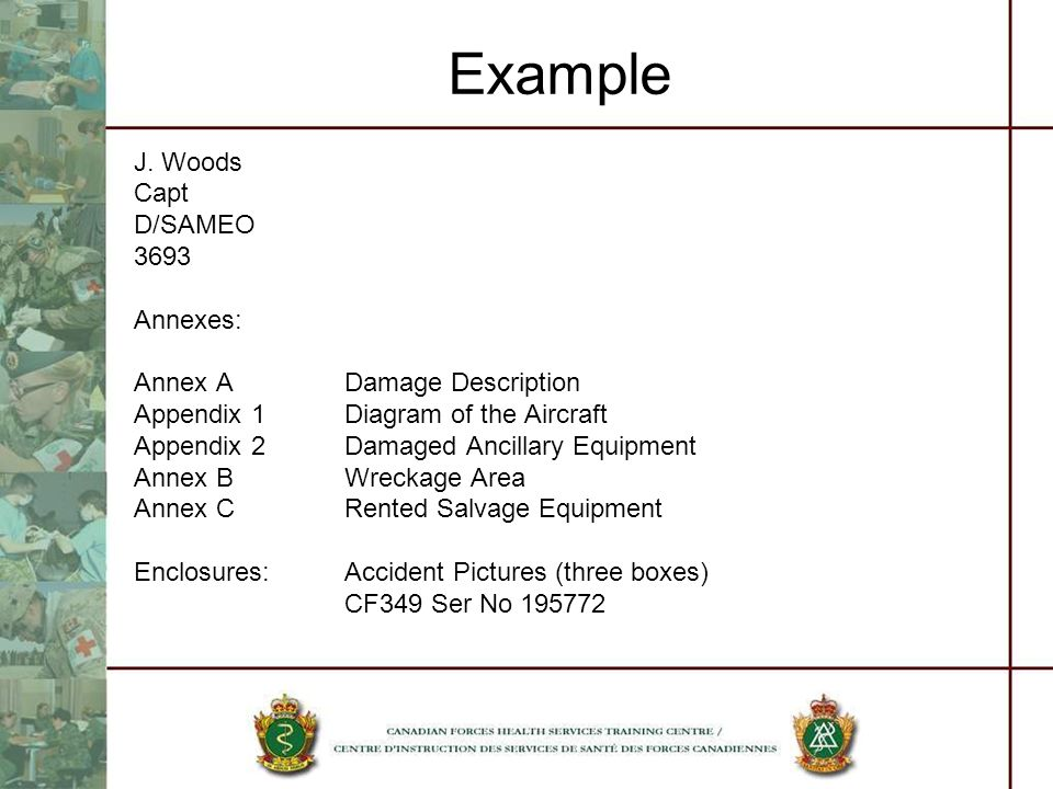 Example J. Woods Capt D/SAMEO 3693 Annexes: Annex A Damage Description