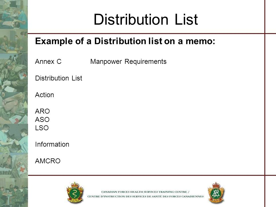 Distribution List Example of a Distribution list on a memo: