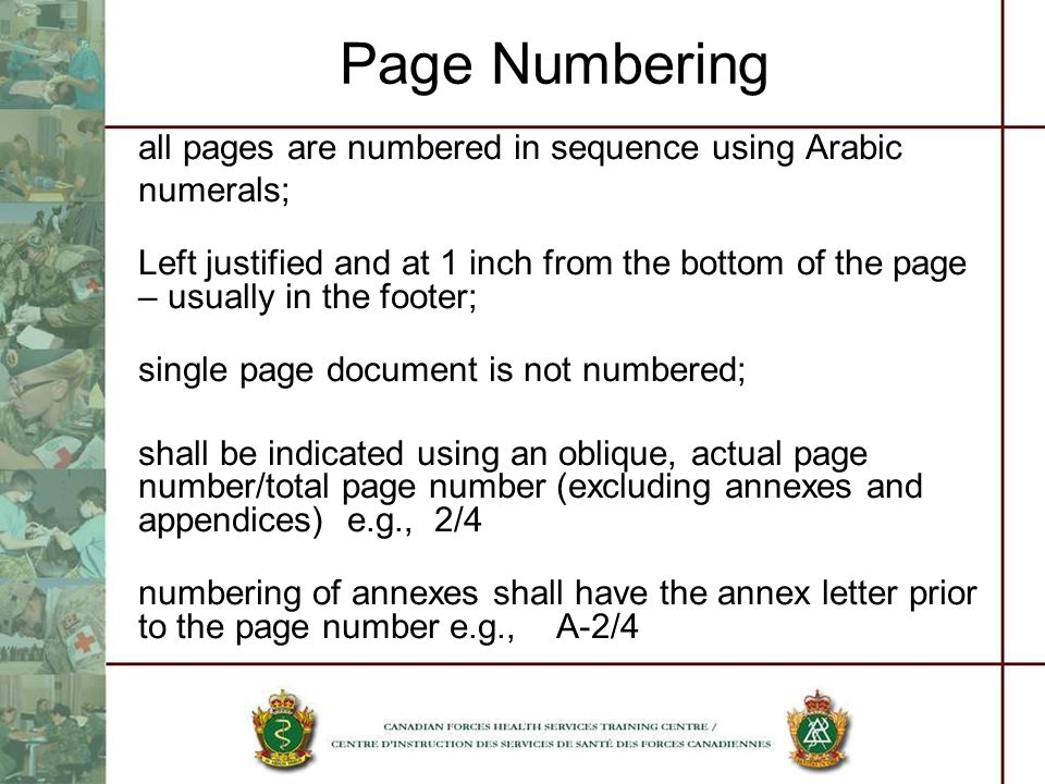 Page Numbering all pages are numbered in sequence using Arabic