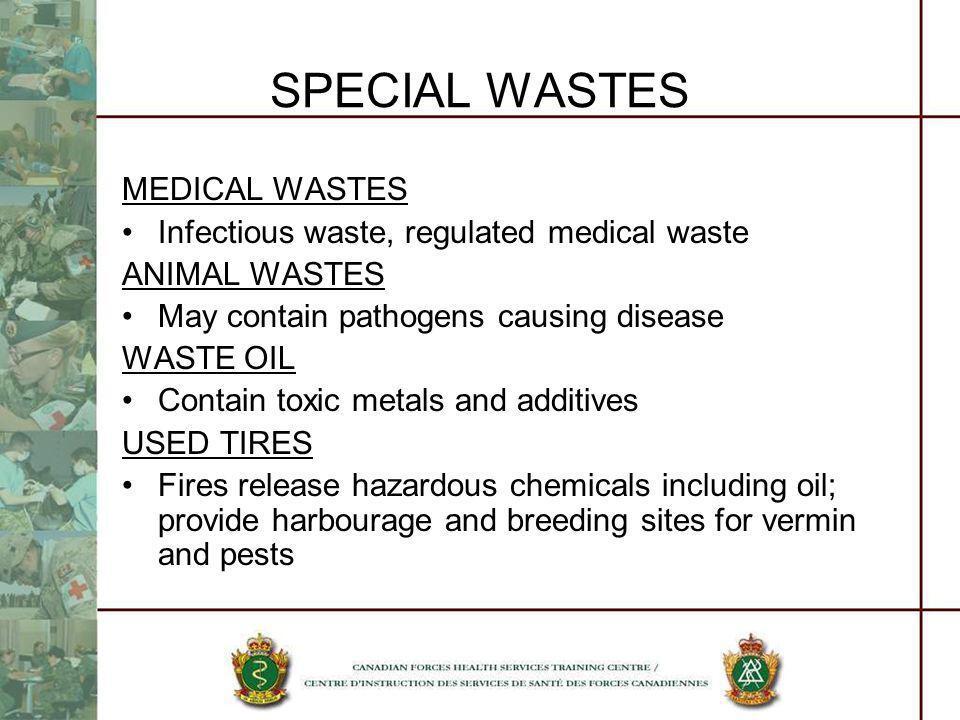SPECIAL WASTES MEDICAL WASTES