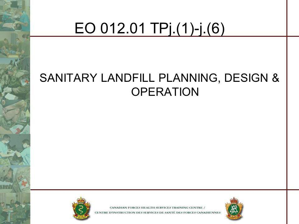 SANITARY LANDFILL PLANNING, DESIGN & OPERATION