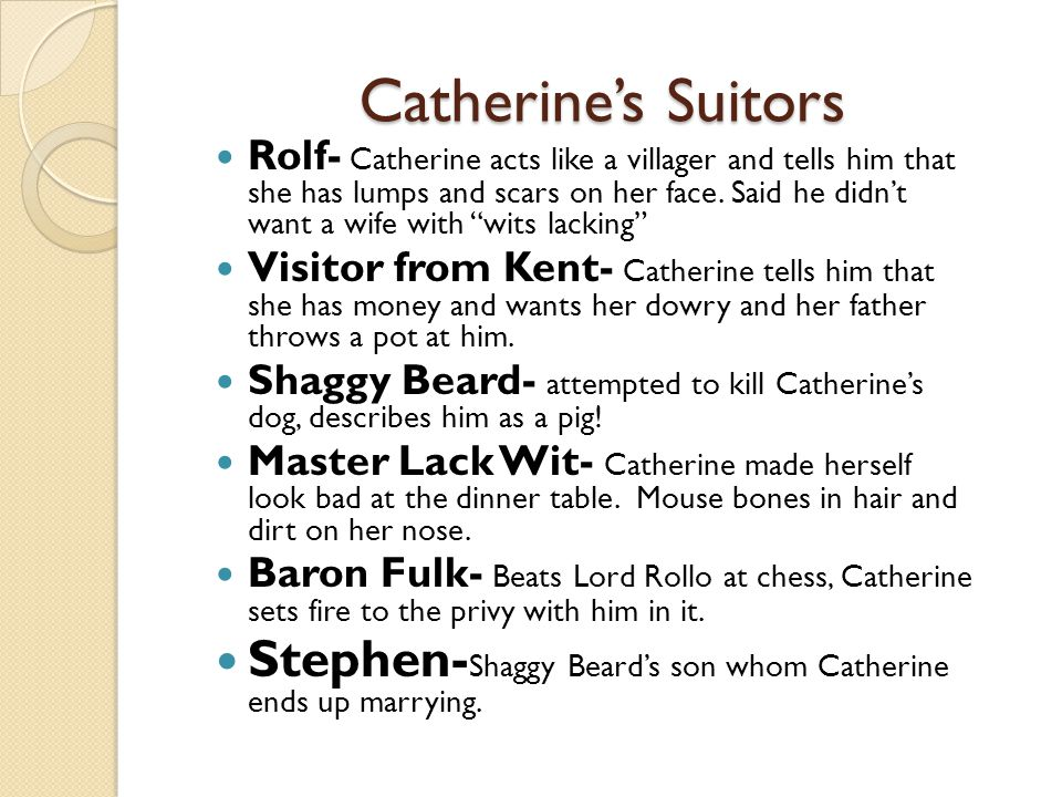 Catherine's Suitors