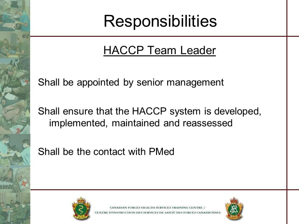 Responsibilities HACCP Team Leader