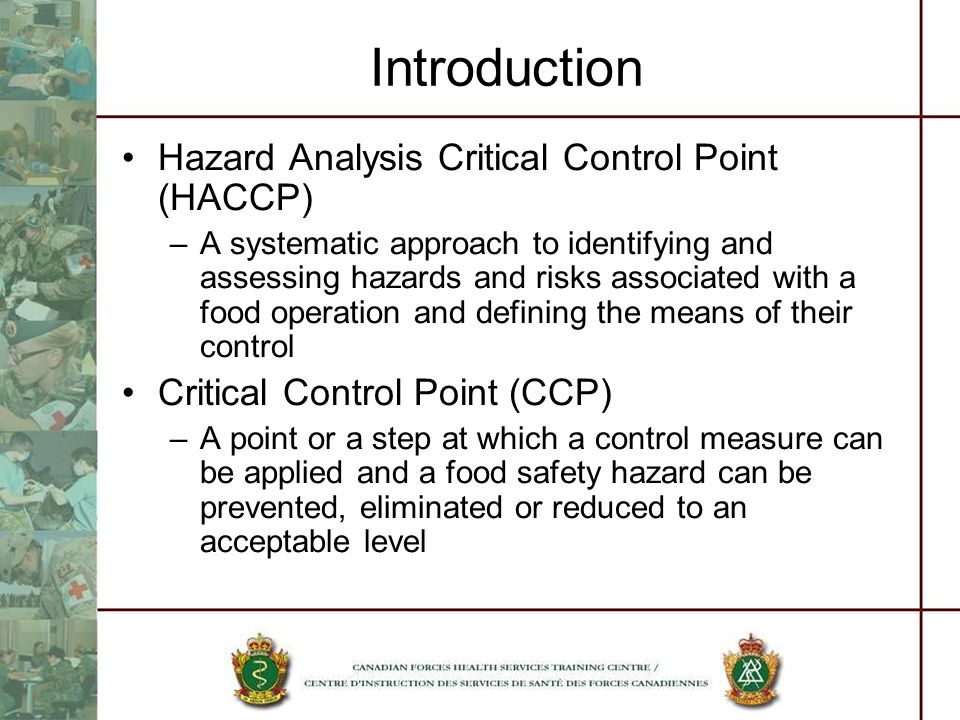 Introduction Hazard Analysis Critical Control Point (HACCP)