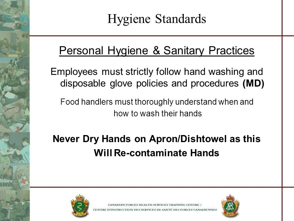 Never Dry Hands on Apron/Dishtowel as this Will Re-contaminate Hands