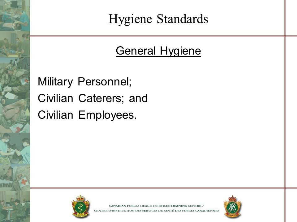 Hygiene Standards General Hygiene Military Personnel;