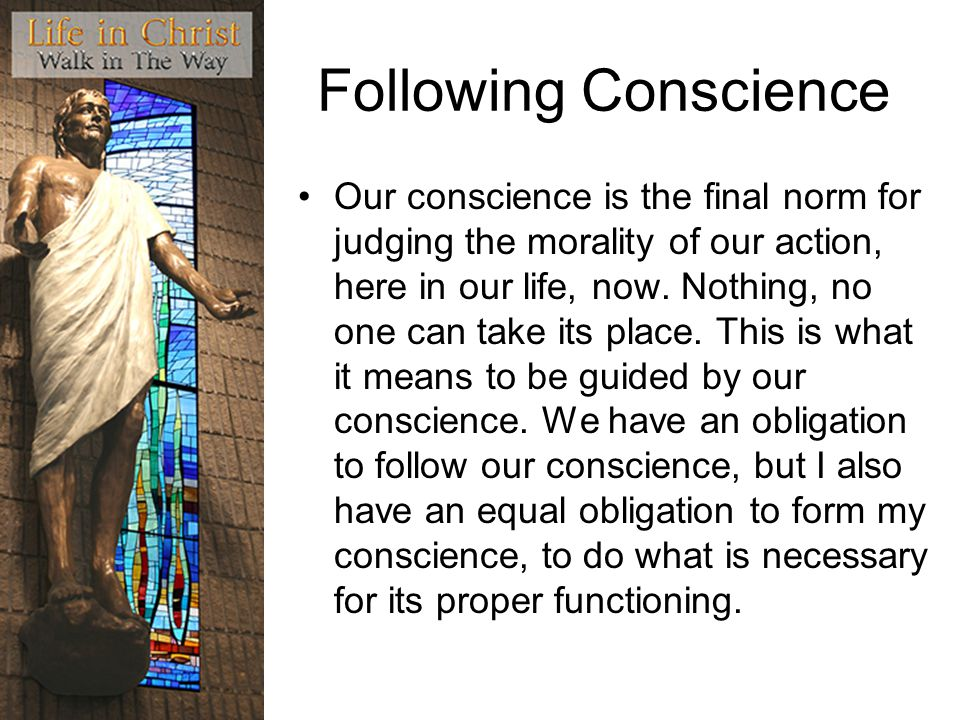Following Conscience