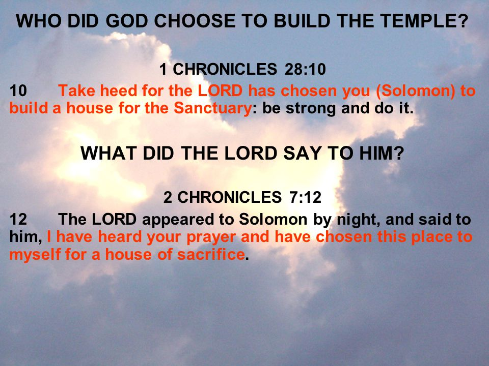 WHO DID GOD CHOOSE TO BUILD THE TEMPLE