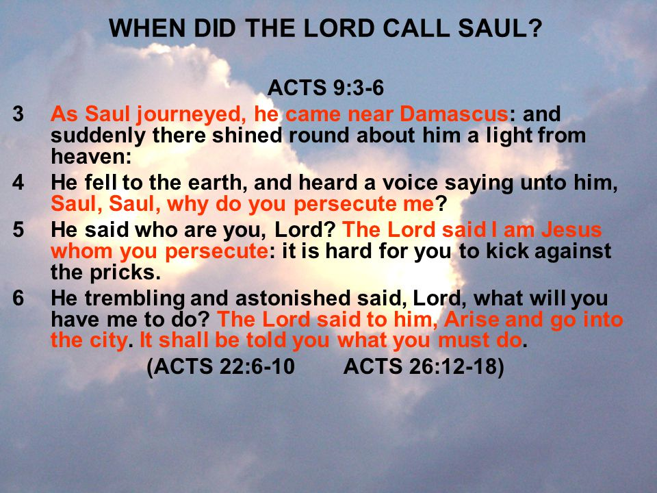 WHEN DID THE LORD CALL SAUL
