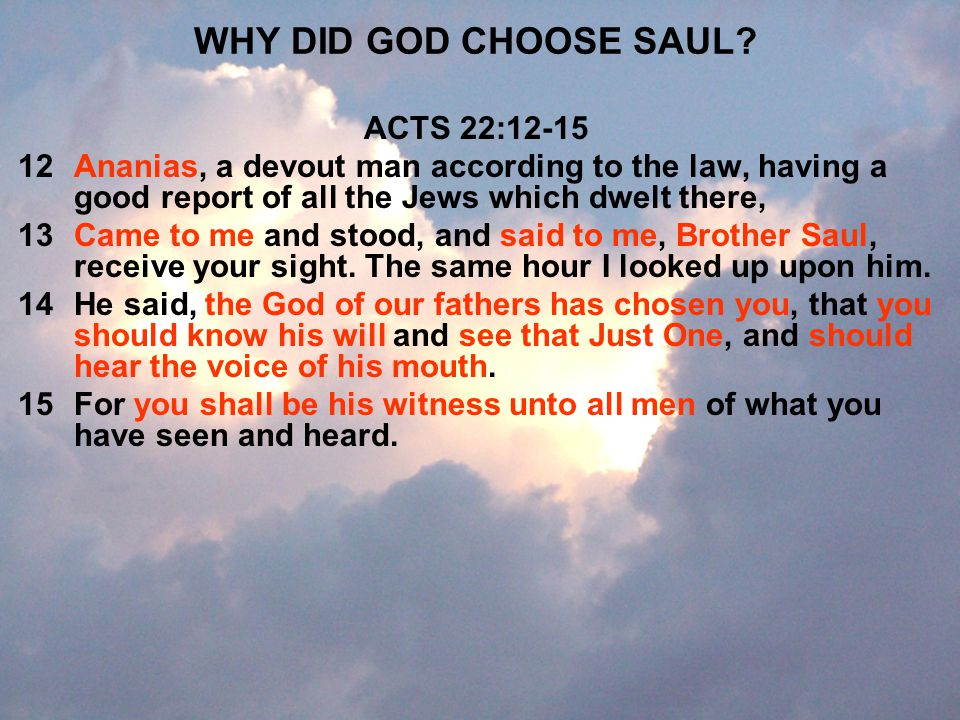 WHY DID GOD CHOOSE SAUL ACTS 22:12-15