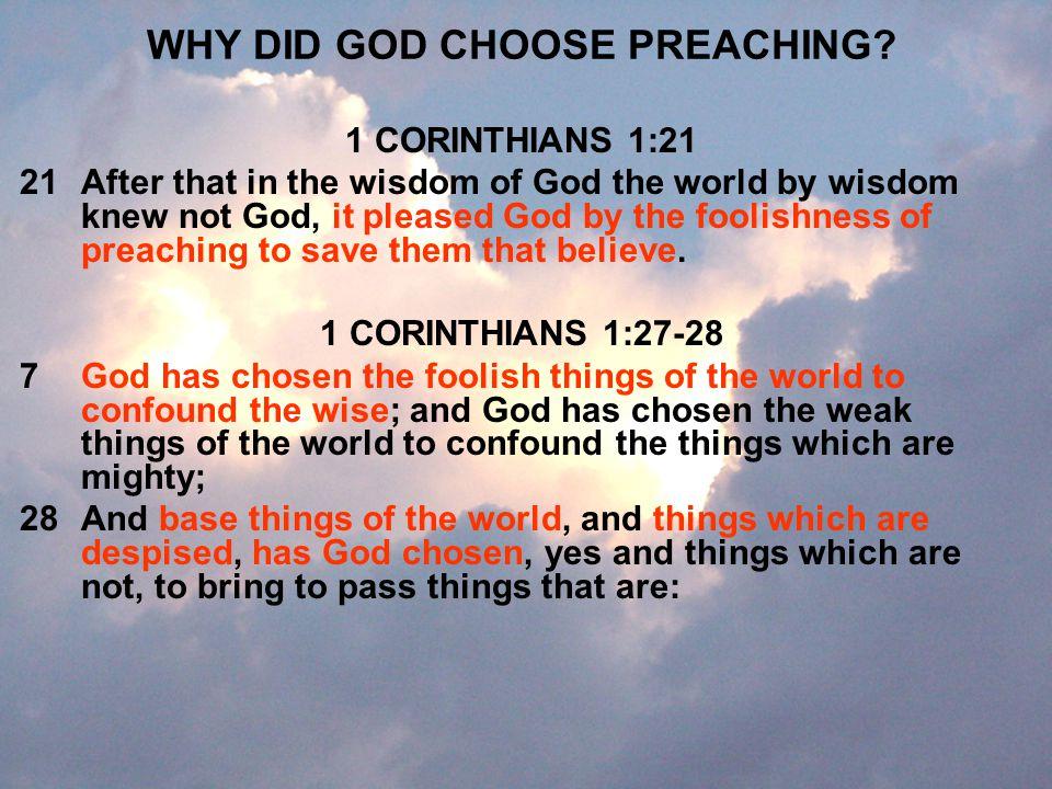 WHY DID GOD CHOOSE PREACHING