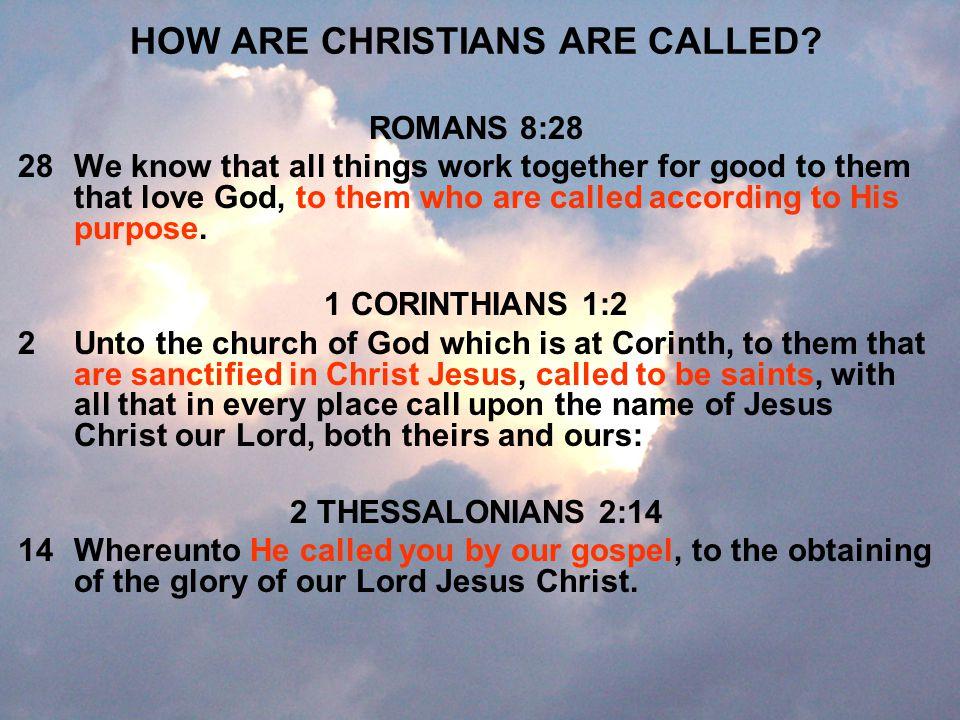 HOW ARE CHRISTIANS ARE CALLED