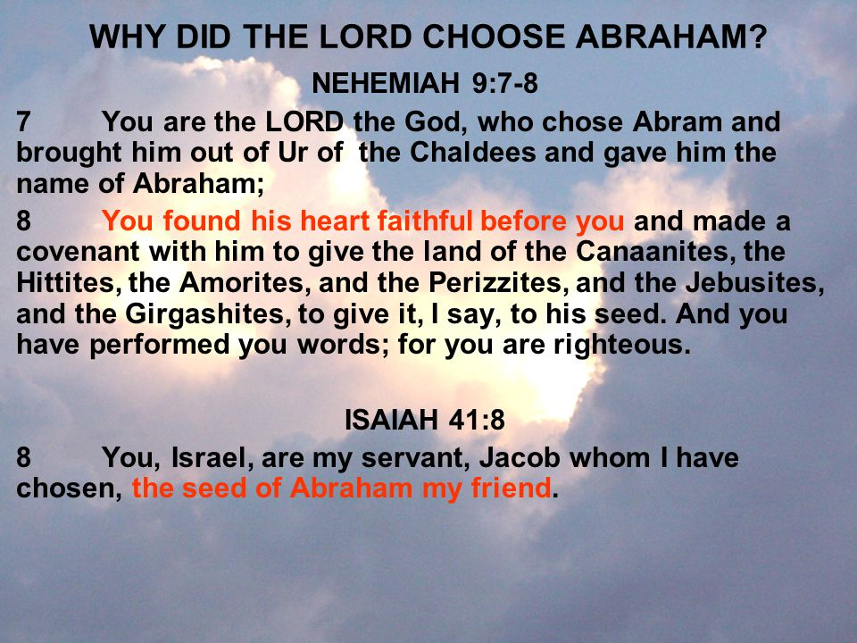 WHY DID THE LORD CHOOSE ABRAHAM